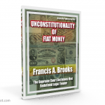 Unconstitutionality of Fiat Money