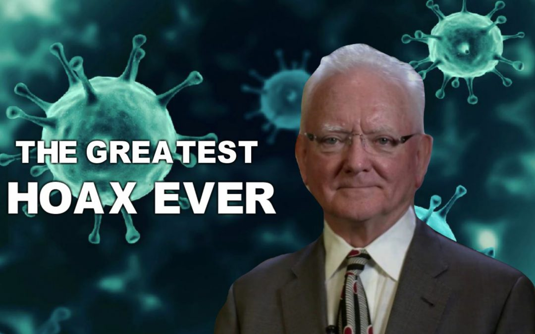 "Top Pathologist Claims Coronavirus is ""The Greatest Hoax Ever Perpetrated on an Unsuspecting Public"""