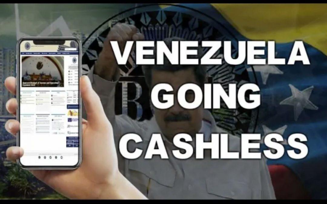 Venezuela To Remove All Cash & Go 100% Digital in 2021