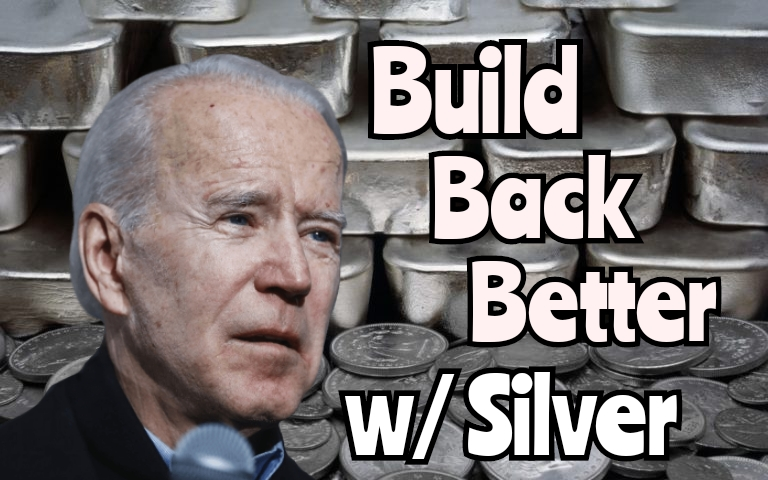 What Biden's Big Infrastructure Push Means for Silver