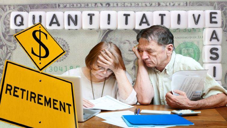 5 Reasons Why Quantitative Easing Will Kill Retirement